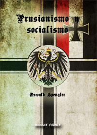 Prusianismo y socialismo - Oswald Spengler
